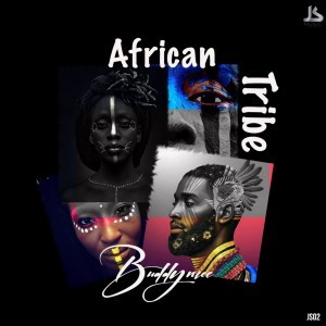 BuddyNice SA African Tribe (AfroMix) Mp3 Download