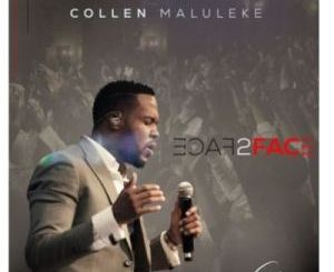 Collen Maluleke Face 2 Face Mp3 Download