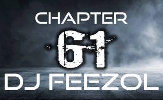 DJ FeezoL Chapter 61 Mp3 Download