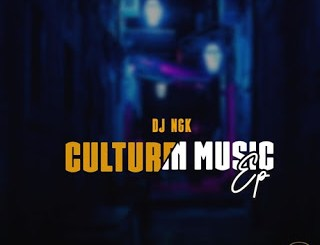 DJ NGK Culture In Music EP Zip Download