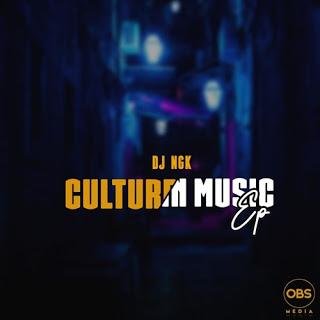 DJ NGK Culture In Music EP Zip Download