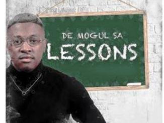De Mogul SA Lessons Album Zip Download
