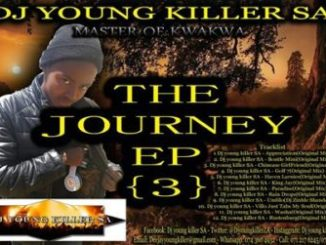 Dj young killer SA The Journey 3 Ep Zip Download