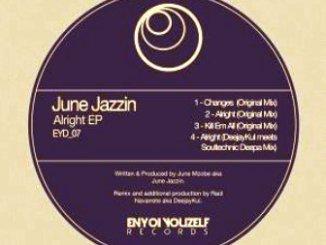 June Jazzin Alright EP Download Zip