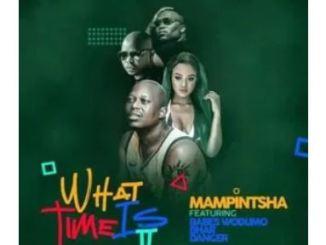 Mampintsha Ft. Babes Wodumo, Bhar & Danger What Time Is It Mp3 Download