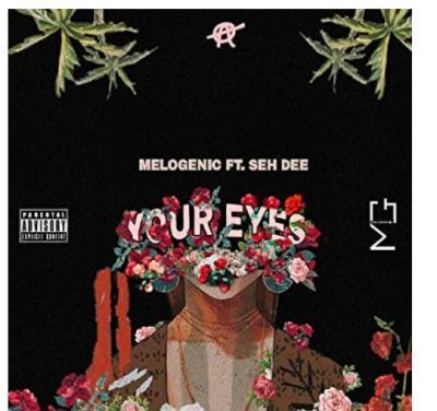 MeloGenic Your Eyes Ft. Seh Dee Mp3 Download