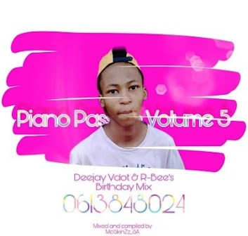 Mc'SkinZz SA Piano Passion Vol.5 (Deejay Vdot & R-Bee's Birthday Mix) Mp3 Download