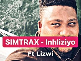 Simtrax Inhliziyo Ft. Lizwi Mp3 Download