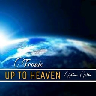 Tronic Up To Heaven (Main Mix) Mp3 Download