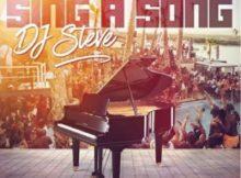 DJ Steve Sing A Song Album Zip Download