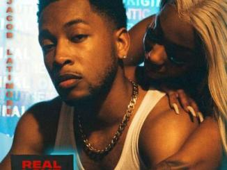 Jacob Latimore Real Love Mp3 Download