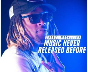 ShabZi Madallion Music Never Released Before Mp3 Download