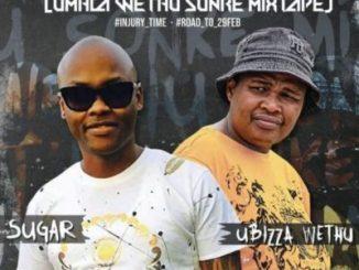 Sugar x Ubizza Wethu uMhla Wethu sonke Mixtape Mp3 Download