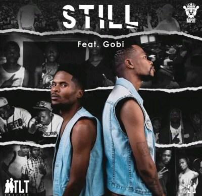 TLT ft Gobi Beast Still Mp3 Download