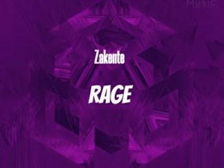 Zakente Rage Mp3 Download (Original Mix)