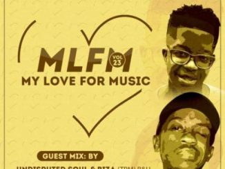Biza & Undisputed Soul My Love For Music Vol. 23 Mp3 Download