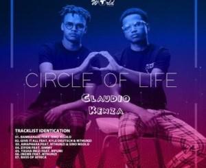 Claudio x Kenza Circle Of Life Mix Mp3 Download