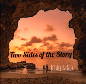 DJ Ace & Nox Two Sides of the Story Mp3 Download