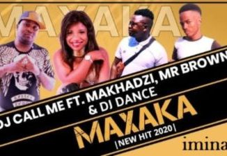 DJ Call Me Maxaka Mp3 Download