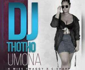 DJ Thotho Umona Mp3 Download