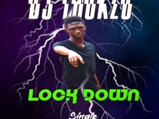 DJ Thukzo Lock Down Mp3 Download