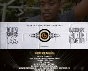 Dj Athie GqomFridays Mix Vol.144 Mp3 Download
