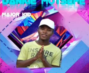 Major Kid Dankie Motsepe Mp3 Download