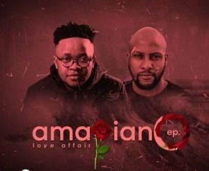 Gaba Cannal AmaPiano Love Affair Ep Zip Download