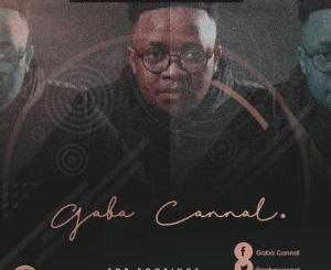 Gaba Cannal Amapiano Legacy Sessions Vol. 02 Download