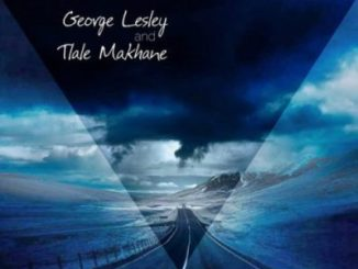 George Lesley & Tlale Makhane The Atmosphere Mp3 Download