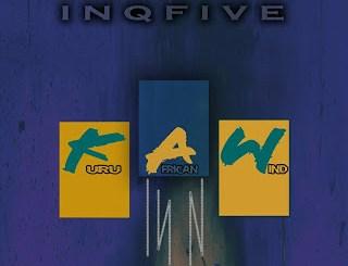 InQfive Kuru African Wind Mp3 Download