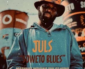 Juls Soweto Blues Mp3 Download