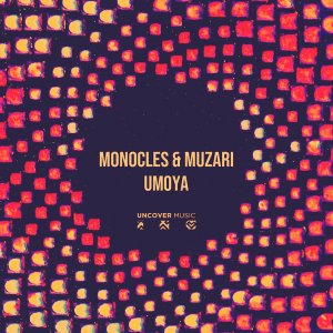 Monocles & Muzari Umoya Mp3 Download