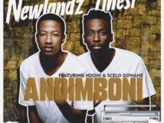Newlandz Finest Andimboni Mp3 Download