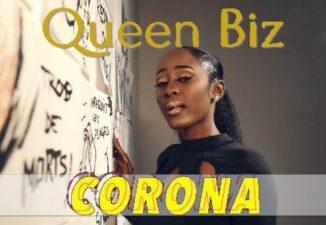 Queen Biz Corona Mp3 Download