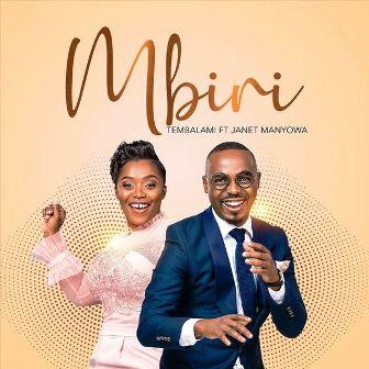 Tembalami Ft. Janet Manyowa Mbiri Mp3 Download