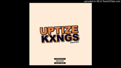 Uptize Kxngs MusiQ The Rise Of Uptize Kxngs Album Zip Download