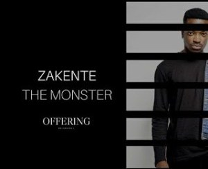 Zakente The Monster Mp3 Download