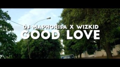 Dj Maphorisa x Wizkid Good Love Mp3 Download