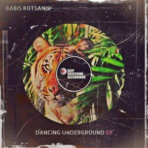 Babis Kotsanis Dancing Underground EP Zip Download