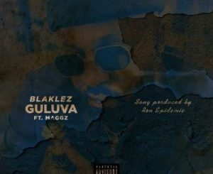Blaklez Guluva Mp3 Download Fakaza