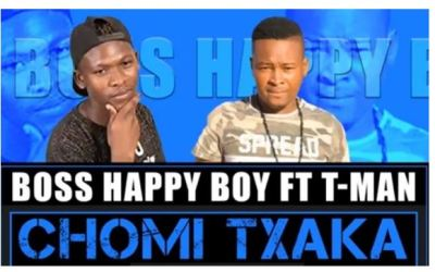 Boss Happy Boy Chomi Txaka Mp3 Download