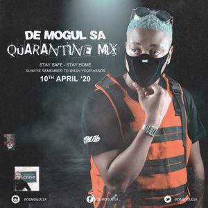 De Mogul SA Quarantine Mix Mp3 Download