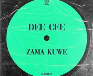 Dee Cee Zama Kuwe Mp3 Download