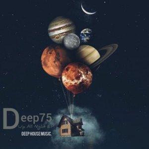 Deep75 Up All Night EP ZIP Download