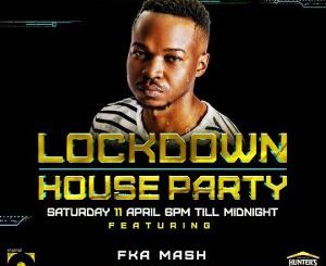 FKA Mash Lockdown House Party Mp3 Download