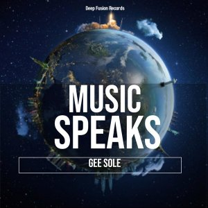 Gee Sole Music Speaks Mp3 Download