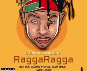 Gemini Major Ragga Ragga Mp3 Download