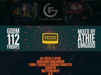 Dj Athie GqomFridays Mix Vol. 112 Mp3 Download