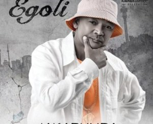 Jakarumba Egoli Mp3 Download